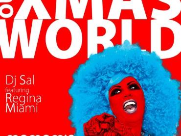 OUR XMAS WORLD per REGINA MIAMI & il MAMAMIA