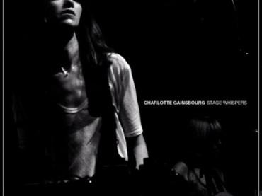 Charlotte Gainsbourg torna alla musica con Stage Whisper: ecco Paradisco
