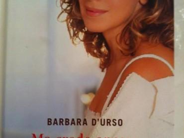 Barbara d'Urso torna il libreria con MA CREDO ANCORA NELL'AMORE – ecco la copertina