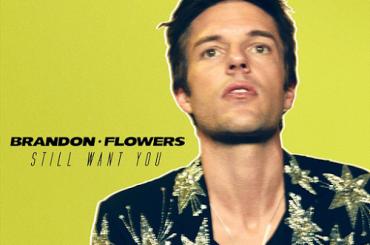 Still Want You, la nuova canzone di Brandon Flowers