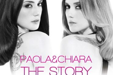 Paola e Chiara THE STORY – arriva il (nuovo) greatest hits