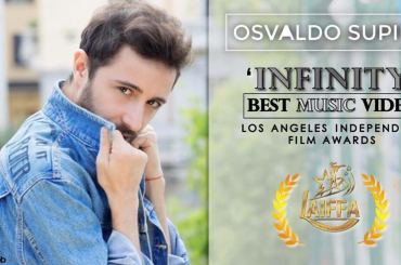 "OSVALDO SUPINO vince i LOS ANGELES INDEPENDENT FILM AWARDS con ""INFINITY"""