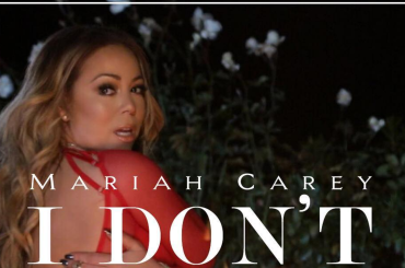 I don't, 4 giorni all'uscita del nuovo singolo di Mariah Carey