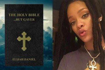 La Bibbia diventa gay,  con Rihanna nei panni di Dio e la storia di Adamo e Steve