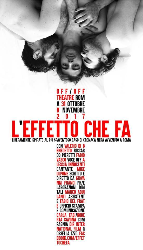 Locandina_L'Effetto Che Fa_Off Off Theatre_