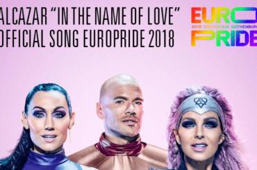 """EuroPride 2018: """"In The Name of Love"""" degli Alcazar canzone ufficiale – AUDIO"""