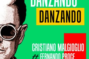 Danzando Danzando, il nuovo singolo estivo di Cristiano Malgioglio – audio