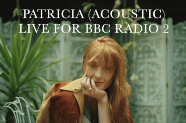 Patricia nuovo singolo di Florence + the Machine, il live acustico – audio