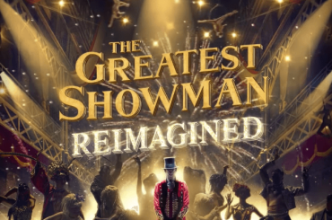 The Greatest Showman: Reimagined,  ecco TUTTO l'album – audio
