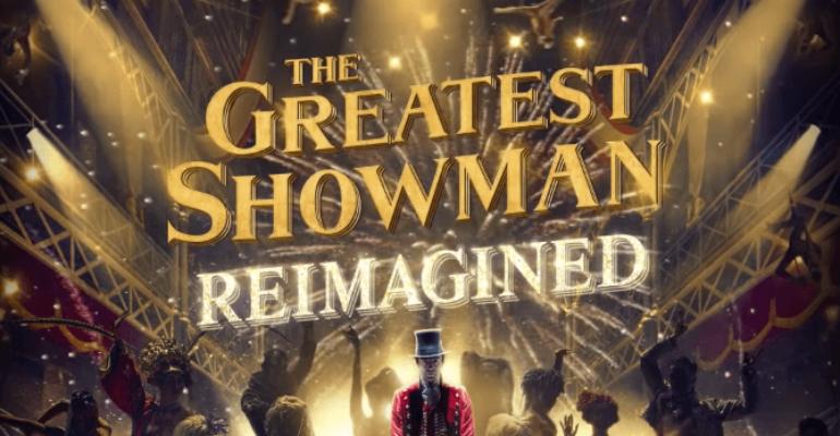 The Greatest Showman: Reimagined,  ecco TUTTO l'album – audio