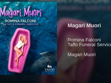 Magari Muori, Romina Falconi canta per Taffo Funeral Services – AUDIO