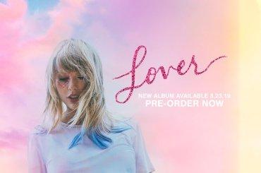 Lover, il disco di Taylor Swift uscirà il 23 agosto – arriva il nuovo singolo You Need To Calm Down