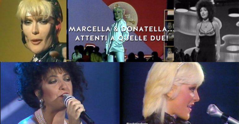 Techetechetè, STASERA puntatone Marcella Bella vs. Donatella Rettore