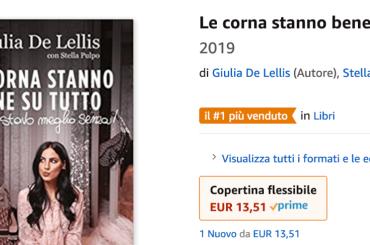 Le corna stanno bene su tutto, il libro di Giulia De Lellis non è ancora uscito ma è già primo in classifica