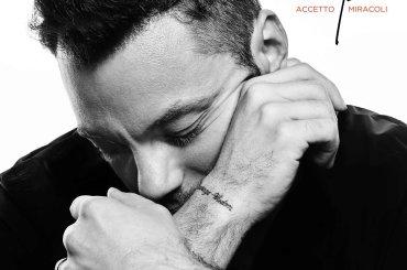 Accetto Miracoli, venerdì arriva il nuovo singolo/ballad di Tiziano Ferro