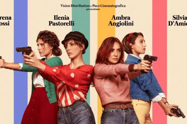 Brave Ragazze, poster e trailer del film con AMBRA,    ILENIA PASTORELLI    SERENA ROSSI    e SILVIA D'AMICO