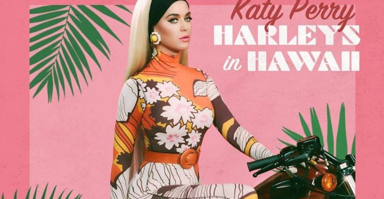 Harleys In Hawaii di Katy Perry, il video ufficiale
