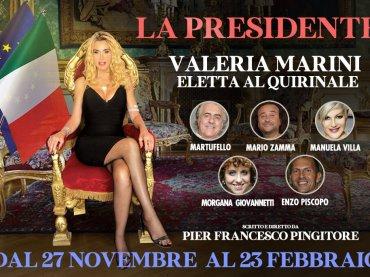 Valeria Marini Presidente della Repubblica a teatro, locandina cast e sinossi