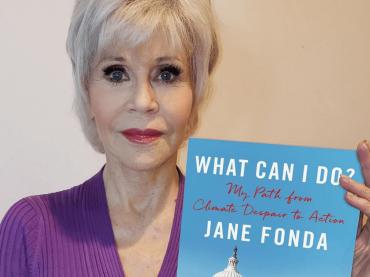 """Jane Fonda, arriva il suo libro in difesa del clima: """"Cosa potete fare? Ecco le risposte"""""""