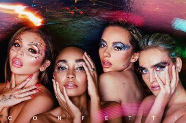 Confetti, cover e data d'uscita del nuovo disco delle Little Mix