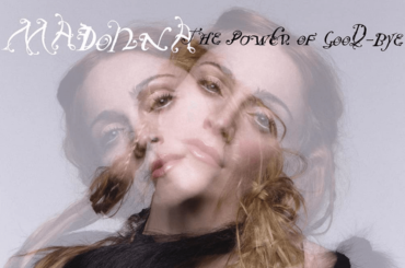 The Power of Good-Bye di Madonna compie 22 anni