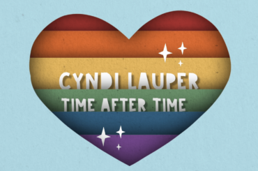 """Cyndi Lauper pubblica il lyric video di """"Time After Time"""" a sostegno della comunità LGBT"""