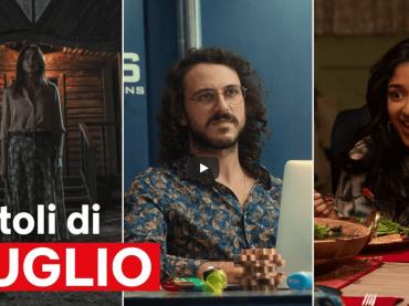 Netflix LUGLIO 2021, serie e film in arrivo – video