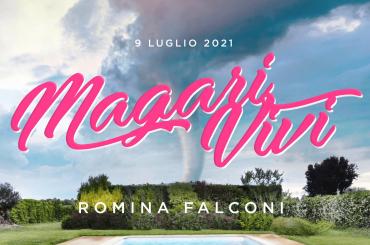 Magari Vivi, arriva il nuovo singolo di Romina Falconi
