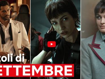 Netflix Settembre 2021, tutte le serie e i film in arrivo – video